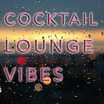 Cocktail Lounge Vibes - Sexy Lounge Collection