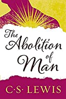 The Abolition of Man (Collected Letters of C.S. Lewis)