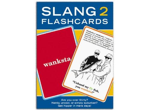 Slang 2 Flashcards