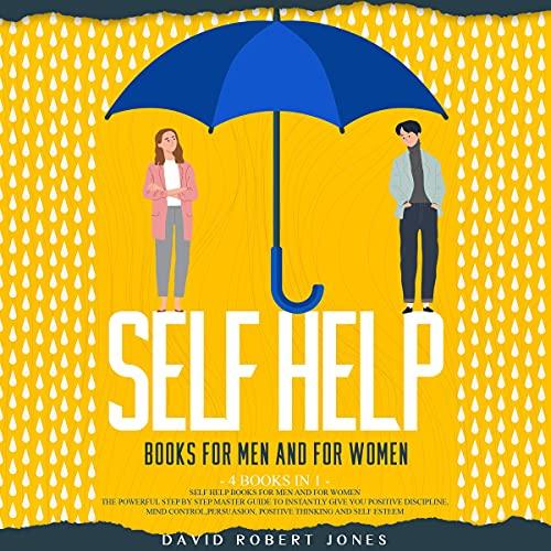 Self Help Books for Men and for Women: 4 Books in 1 Audiobook By David Robert Jones cover art