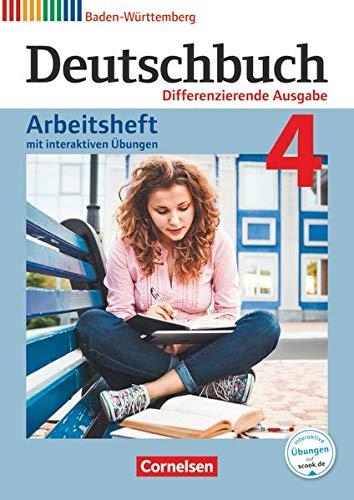 Deutschbuch - Sprach- und Lesebuch - Differenzierende Ausgabe Baden-Württemberg 2016 - Band 4: 8. Schuljahr: Arbeitsheft mit interaktiven Übungen auf scook.de - Mit Lösungen