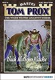 Tom Prox 40 - Western: Buck Nelsons Rache (German Edition)