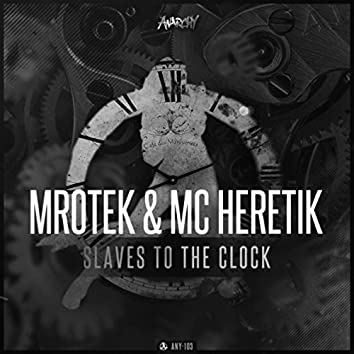 Slaves to the Clock