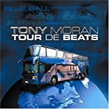 Tour De Beats by TONY MORAN (2004-11-23)