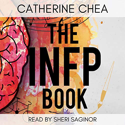 The INFP Book: The Perks, Challenges, and Self-Discovery of an INFP cover art