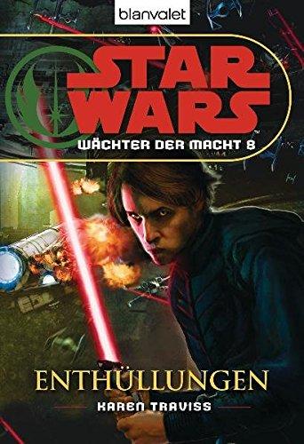 Star Wars™ Wächter der Macht 8: Enthüllungen