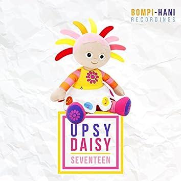 Upsy Daisy Seventeen