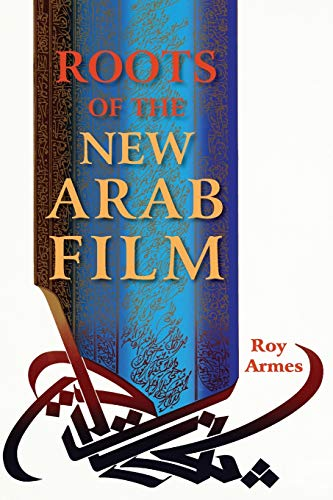 Roots of the New Arab Film