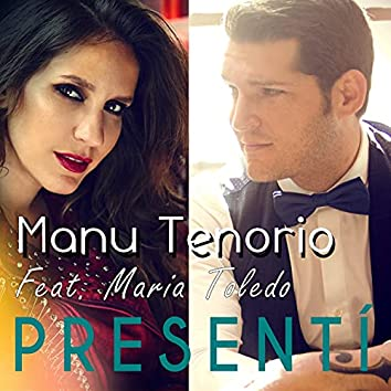 Presentí (feat. MARÍA TOLEDO)