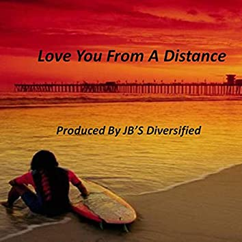 Love You from a Distance
