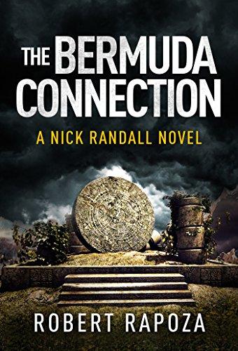 The Bermuda Connection: A Nick Randall Novel (The Nick Randall Series Book 2)