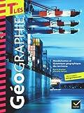 Géographie Tles L, ES éd. 2012 - Manuel de l'élève (format compact)