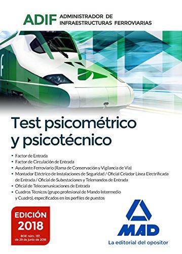 Test psicométrico y psicotécnico. Administrador de Infraestructuras Ferroviarias (ADIF)