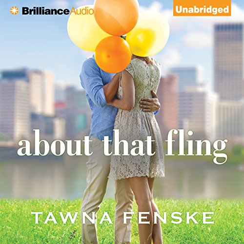 About That Fling                   By:                                                                                                                                 Tawna Fenske                               Narrated by:                                                                                                                                 Kelly Mizell                      Length: 9 hrs and 52 mins     282 ratings     Overall 4.2