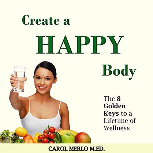 Create a Happy Body audiobook cover art