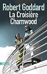 La Croisière Charnwood par Goddard