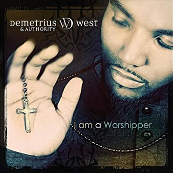 I Am a Worshipper