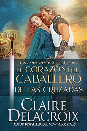 El corazón del caballero de las Cruzadas de Claire Delacroix