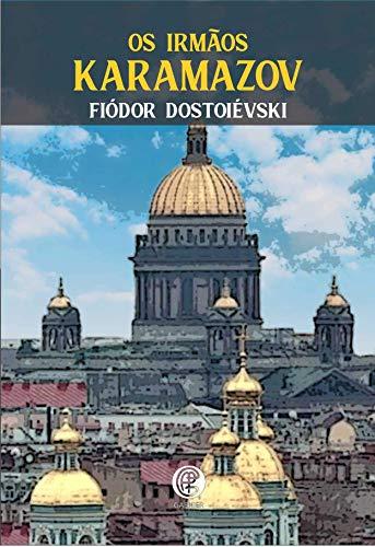 Os Irmãos Karamazov (Volume 1)