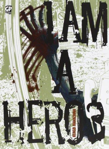 I am a hero (Vol. 3)
