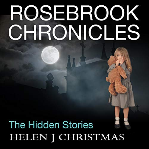 Rosebrook Chronicles: The Hidden Stories cover art