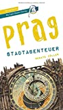 Prag - Stadtabenteuer Reiseführer Michael Müller Verlag: 33 Stadtabenteuer zum Selbsterleben (MM-Stadtabenteuer)