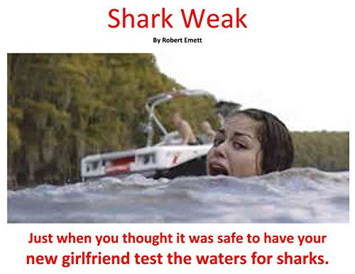 A Pot Smoker's Guide to: Shark Weak (English Edition)
