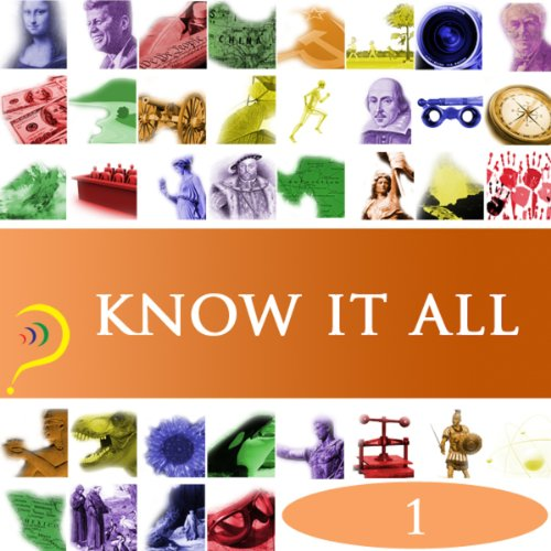 Know It All, Volume 1                   By:                                                                                                                                 iMinds                               Narrated by:                                                                                                                                 uncredited                      Length: 3 hrs and 16 mins     1 rating     Overall 5.0
