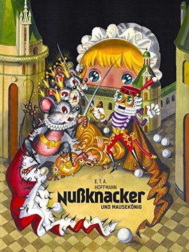 Nußknacker und Mausekönig: Illustriertes Buch (Kinderbücher von Oksana Ignaschenko)