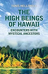 The High Beings of Hawaii by Tanis Helliwell