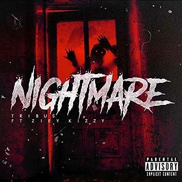 Nightmare (feat. Ziey Kizzy)