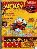 JOURNAL DE MICKEY (LE) [No 2956] du 11/02/2009 - ANIMAUX / LE CLUB DES MINUS - KOH-LANTA RACONTE PAR DENIS BROGNIART - LES DESSOUS DES SOUS