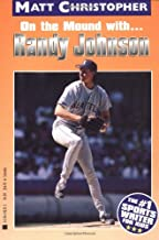 Randy Johnson: On the Mound With... (Matt Christopher Sports Bio Bookshelf)