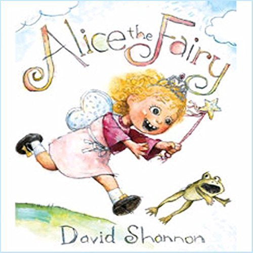 Alice the Fairy audiobook cover art