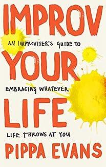 Pippa Evans - Improv Your Life