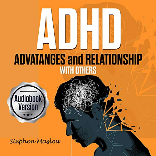ADHD: Advantages and Relationship with Others Titelbild