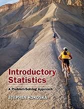 By Stephen Kokoska - Introductory Statistics: A Problem Solving Approach
