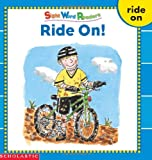Ride on (Sight Word Library)