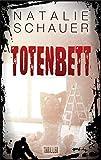 Totenbett: Psychothriller