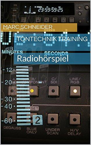 Tontechnik Training: Radiohörspiel