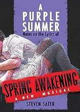 A Purple Summer: Notes on the Lyrics of Spring Awakening (Applause Books)