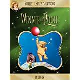 Shirley Temple's Storybook: Winnie The Pooh (in Color)