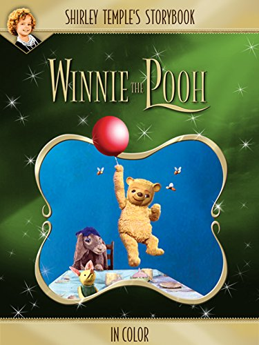 Shirley Temple's Storybook: Winnie The Pooh (in Color) [OV]