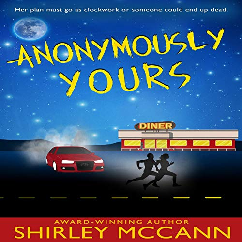Anonymously Yours Audiobook By Shirley McCann cover art