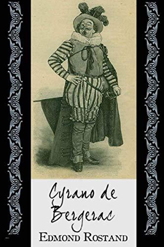 Cyrano de Bergerac: édition originale et annotée