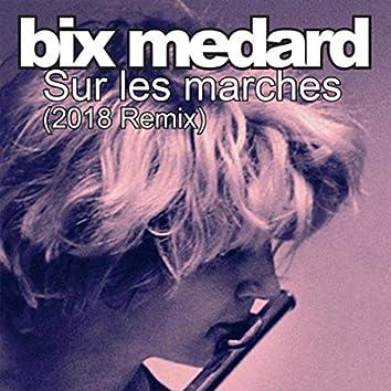 Sur les marches (2018 Remix)
