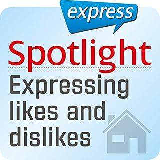 Spotlight express - Mein Alltag: Wortschatz-Training Englisch - Wie man Vorlieben und Abneigungen ausdrückt Titelbild