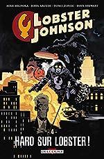 Lobster Johnson T04. Haro sur Lobster de John Arcudi