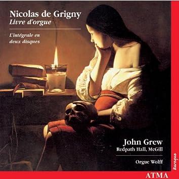 Grigny: Premier Livre D'Orgue (Complete)