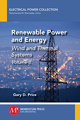 Renewable Power and Energy, Volume II: Wind and Thermal Systems (English Edition)